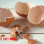 Vỏ trứng trong đông y điều trị bệnh còi xương.