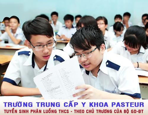 Trường Trung cấp Y Dược Pasteur tuyển thí sinh tốt nghiệp Trung học cơ sở