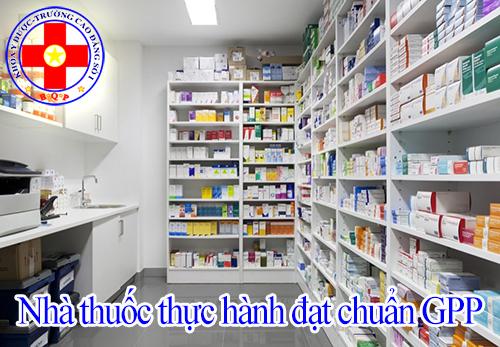 Nhà thuốc thực hành cần đạt chuẩn GPP