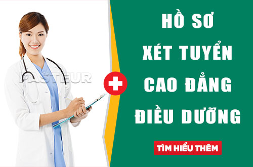Gửi hồ sơ xét tuyển Cao đẳng Điều dưỡng Hà Nội ngay hôm nay