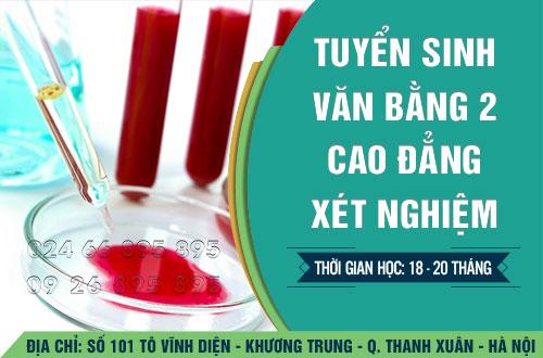Địa chỉ đào tạo Văn bằng 2 Cao đẳng Xét nghiệm tốt nhất Hà Nội