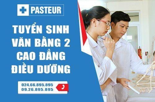Trường Cao đẳng Y Dược Pasteur Hà Nội tuyển sinh Văn bằng 2 Cao đẳng Điều dưỡng