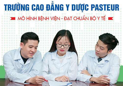 Trường Cao đẳng Y Dược Pasteur đào tạo sinh viên đạt chuẩn Bộ Y tế
