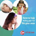 Phòng bệnh hô hấp cho trẻ vào thời điểm giao mùa