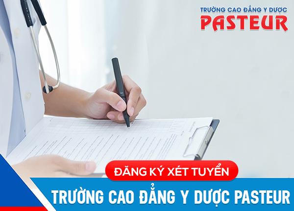 Hướng dẫn đăng ký xét tuyển Trường Cao đẳng Y Dược Pasteur năm 2019