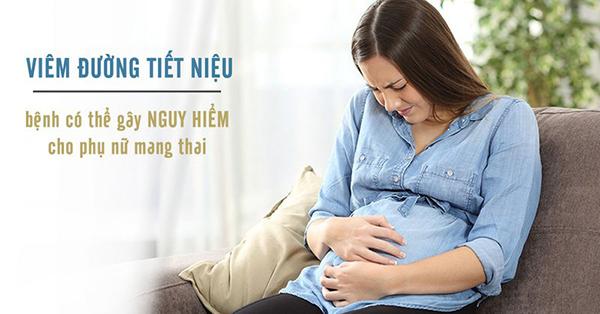 Viêm đường tiết niệu khi mang thai có ảnh hưởng gì không?